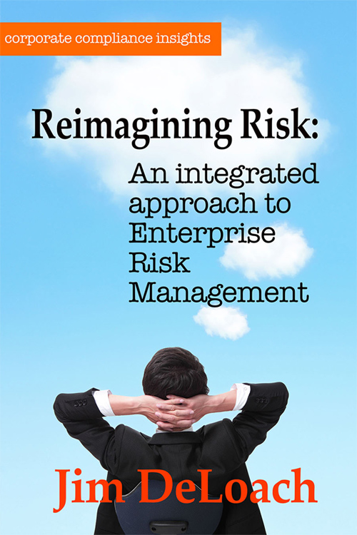 Reimagining Risk - An Integrated Approach to ERM by Jim Deloach Ebook